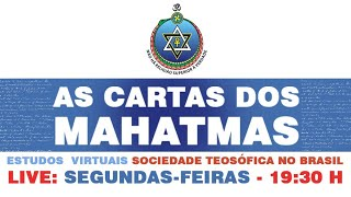 As Cartas dos Mahatmas 10ago2020