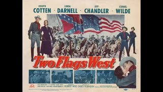 Two Flags West 1950) Trailer