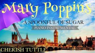 Disney's Mary Poppins - A Spoonful of Sugar (Piano Instrumental Karaoke Track) [Lower Key -2]