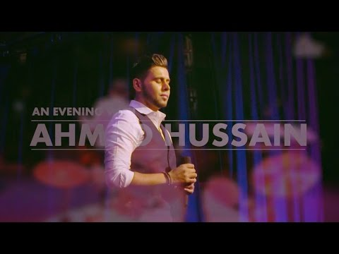Ahmad Hussain | My Beloved | Live in concert