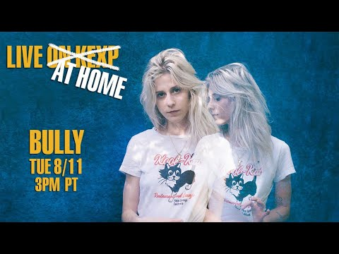 Bully (Live on KEXP at Home)