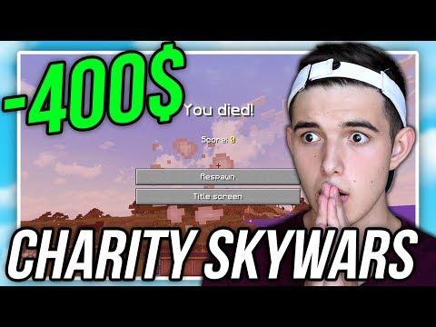 1 DEATH = 100$ USD CHARITY CHALLENGE | (Minecraft SKYWARS) w/LandonMC