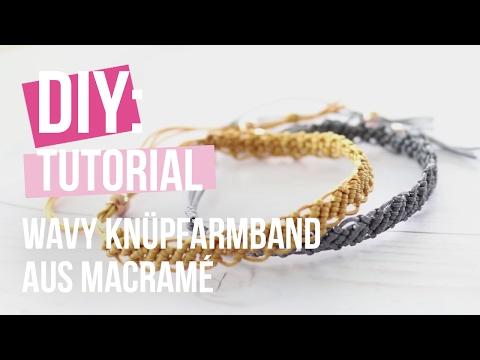 DIY TUTORIAL: Wavy Knüpfarmband aus Macramé – Selbst Schmuck machen