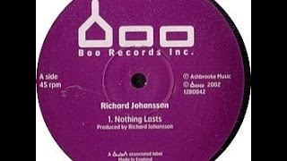 Richard Johansson - Nothing Lasts (EMP Rerun)