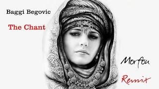 Baggi Begovic - The Chant - Morfou Remix 2011