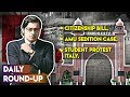 Daily Round-up Ep. 46 – Citizenship Bill Lapses, Sedition Charges Against AMU Students and more