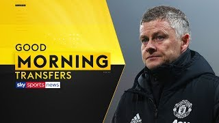 Will Man Utd target transfers after Burnley defeat?   Good Morning Transfers