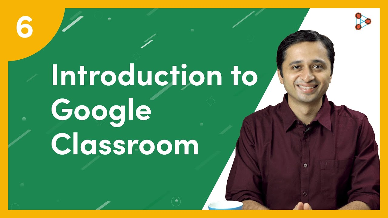 What is Google Classroom? | Ep.06 | Don't Memorise