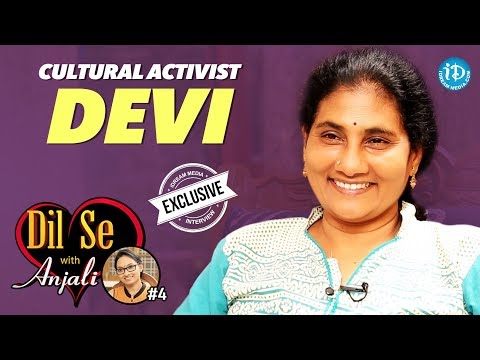 Cultural Activist Devi Exclusive Interview || Dil Se With Anjali #4