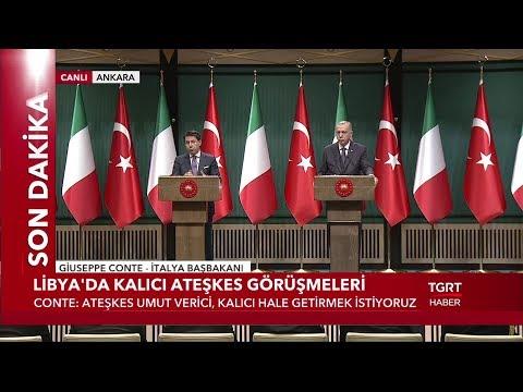 Cumhurbaşkanı Erdoğan ve İtalya Başbakanı Conte'den Libya Açıklaması