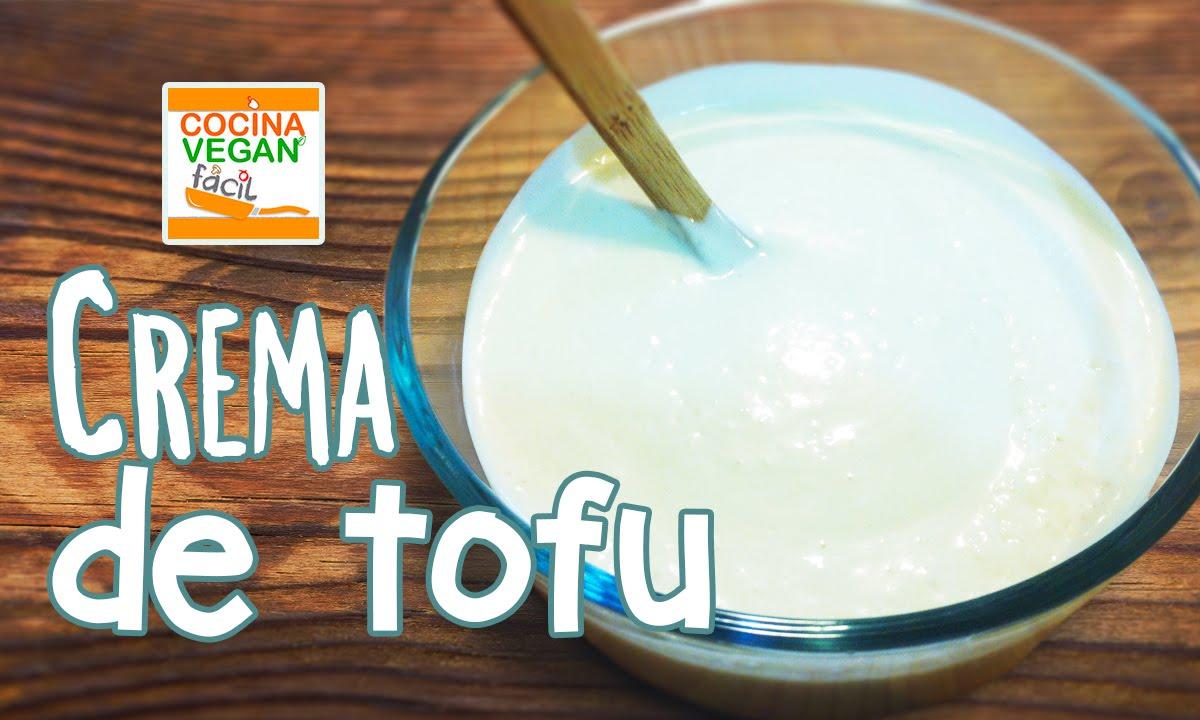 Crema De Tofu Cocina Vegan Facil Youtube