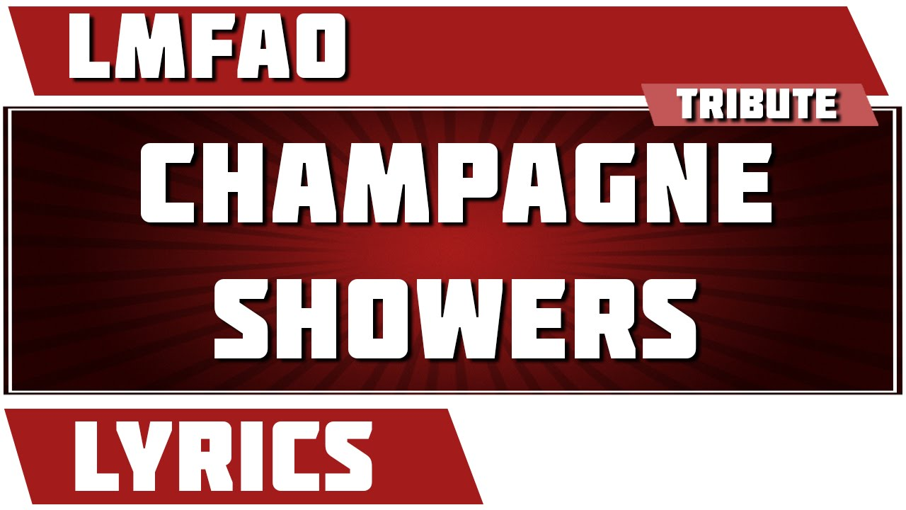 LMFAO - Champagne Showers (Remixes) (File AAC)