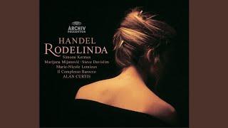 Handel: Rodelinda / Act 2 - Spietati, io vi giurai