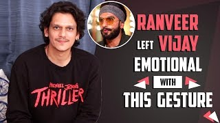 Vijay Varma REVEALS about Ranveer Singh's HIDDEN QUALITY that TOUCHED him