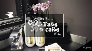 How to take care of me by Extend-it
