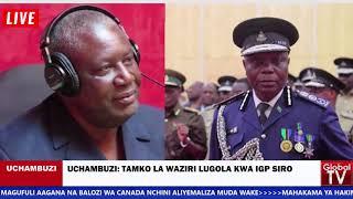 UCHAMBUZI: Tamko la Lugola Kwa IGP Siro Kuhusu Pikipiki