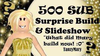 Roblox: Bloxburg | 500 Sub Surprise Build Reveal & Slideshow