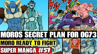 MORO TURNS AGAINST 73! Moro Challenges Gohan And Z-Fighters Dragon Ball Super Manga Chapter 57 LEAKS