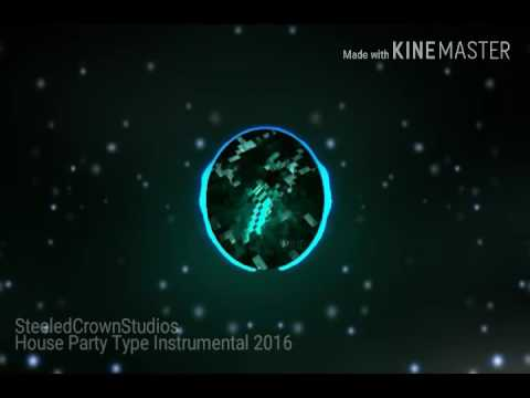 [FREE] House Party Type Instrumental 2016
