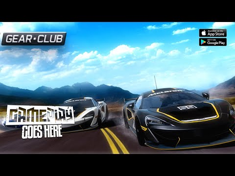 Gear Club True Racing   Gameplay Android & IOS [HD GRAPHIC]