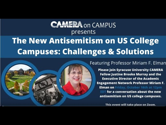 The New Antisemitism on US College Campuses Challenges & Solutions