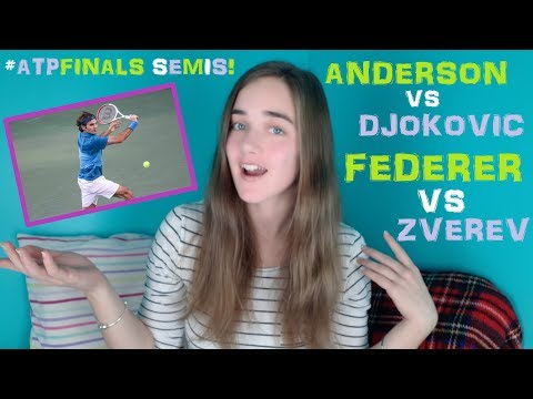 ATP FINALS SEMIFINALS PREVIEW & PREDICTIONS: Federer VS Zverev | Djokovic VS Anderson