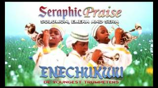 Solomon & Others - Seraphic Praise - Latest 2016 Nigerian Gospel Music