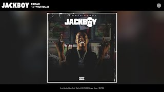 Jackboy - Freak (Audio) (feat. Warhol.SS)