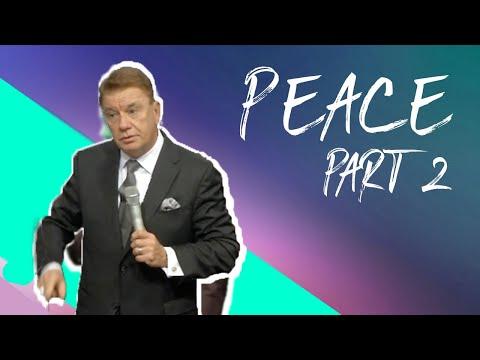PEACE Part II   Senior Pastor: Tim Bagwell   Word of Life Christian Center