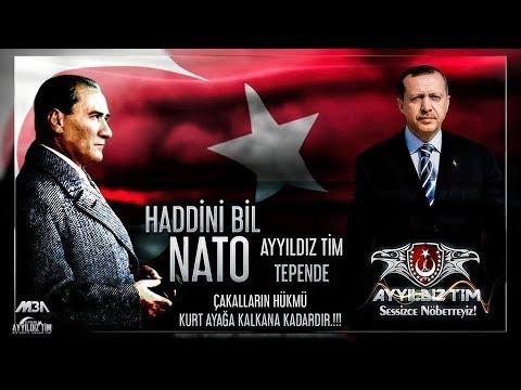 HADDİNİ BİL NATO AYYİLDİZ TİM TEPENDE !