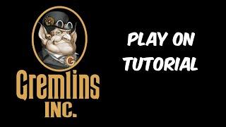 Gremlins, Inc. Gameplay (Tutorial)