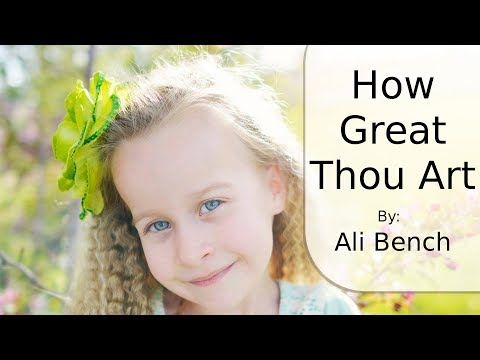How Great Thou Art - Hymn# 86 - Full Version