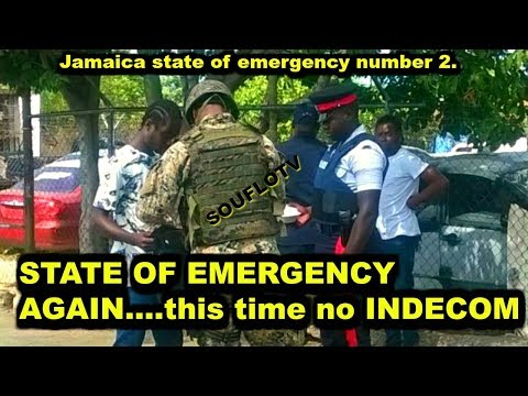 Jamaica STATE OF EMERGENCY again March 18, 2018
