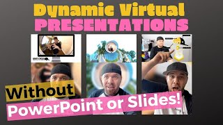 How to Create an Dynamic Virtual Presentation without PowerPoint as a Virtual Keynote Speaker