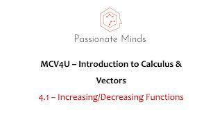 MCV4U/Grade 12 - Calculus & Vectors - 4.1 Increasing/Decreasing Functions