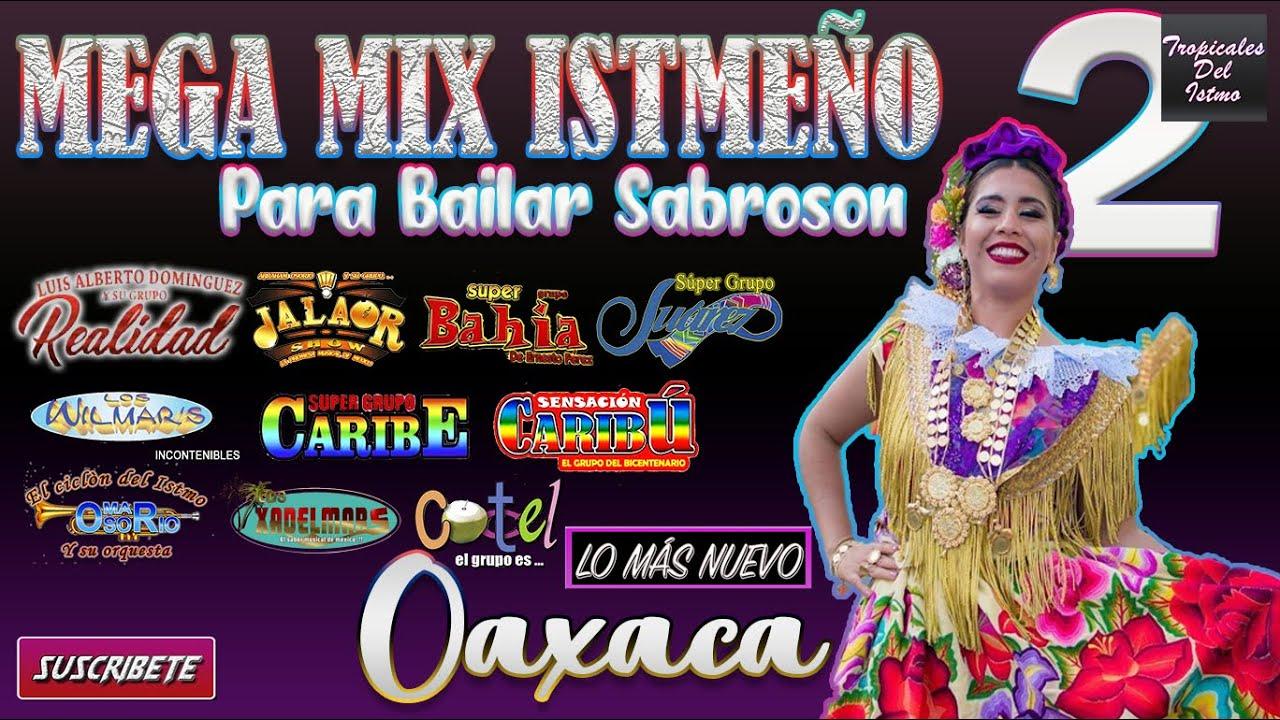 Mega Mix Istmeño 2 Para Bailar Sabroson