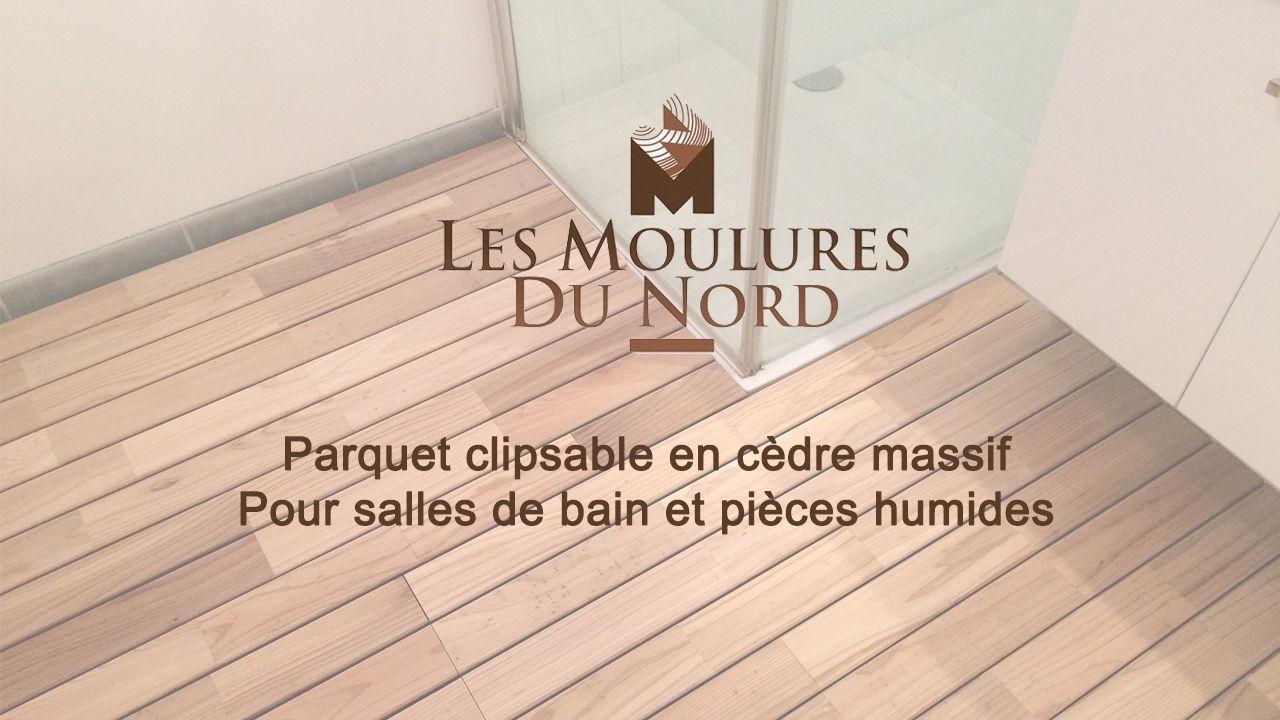 parquet clipsable en c dre massif pour salles de bain et. Black Bedroom Furniture Sets. Home Design Ideas