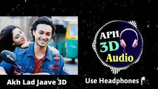 Akh Lad Jaave 3D Audio Song | Loveratri | APH 3D Audio