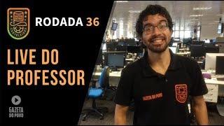LIVE DICAS RODADA 36 | CARTOLA FC 2018