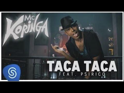Taca taca - Mc Koringa feat. Psirico (Clipe Oficial) thumbnail