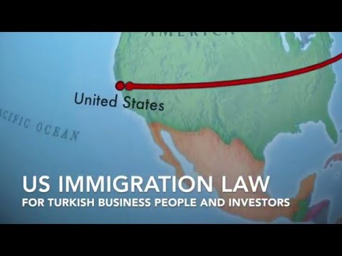 US Immigration Law Options for Turkish Business People and Investors