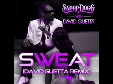 Snoop Dogg vs  David Guetta   Sweat [Remix]