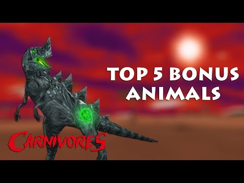 Top 5 Bonus Animals in Carnivores