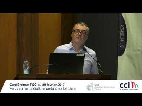 Conférence TGC : les opérations portant sur les biens du 28-02-17