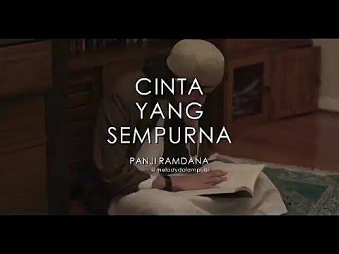 Cinta Yang Sempurna - Melody Dalam Puisi Like Islam || Panji Ramdana