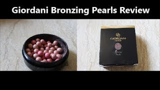 Giordani Gold Bronzing Pearls Review I Oriflame Bronzing Pearls Review