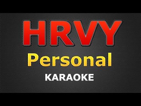 HRVY - Personal KARAOKE Lyrics