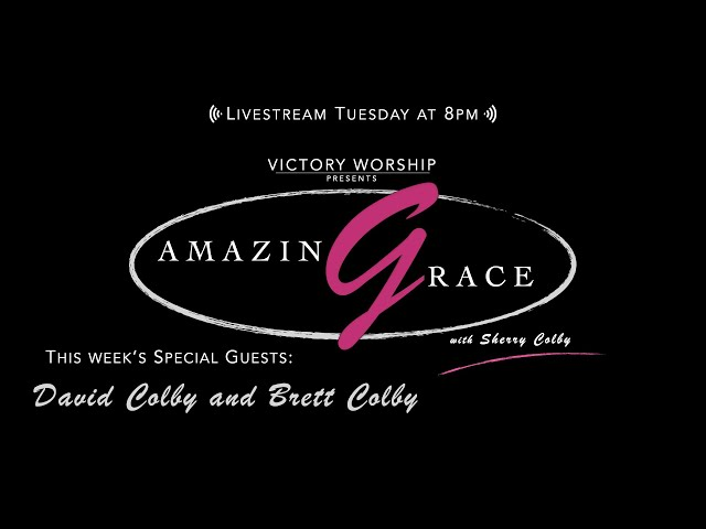 Amazing Grace Ep. 8 (David Colby and Brett Colby)