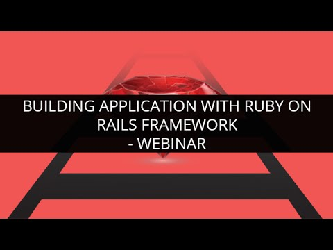 Building Application with Ruby On Rails Framework - Webinar | Edureka