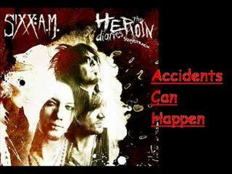 Sixx AM - Accidents Can Happen